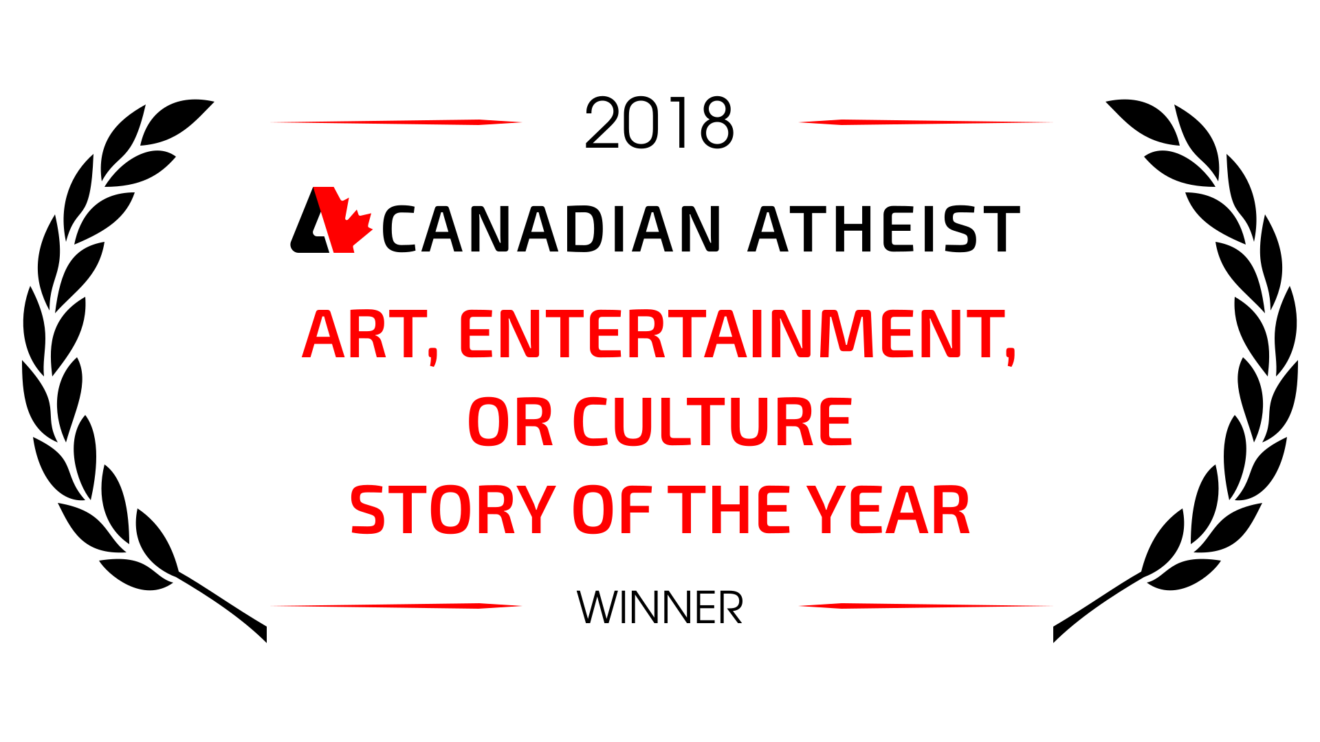 [2018 Canadian Atheist Art, entertainment, or culture story of the year winner award]